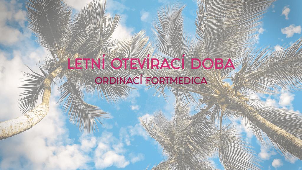 FortMedica letní otevírací doba